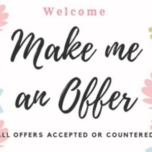 Other - Welcome! All offers are welcome! I'm flexible